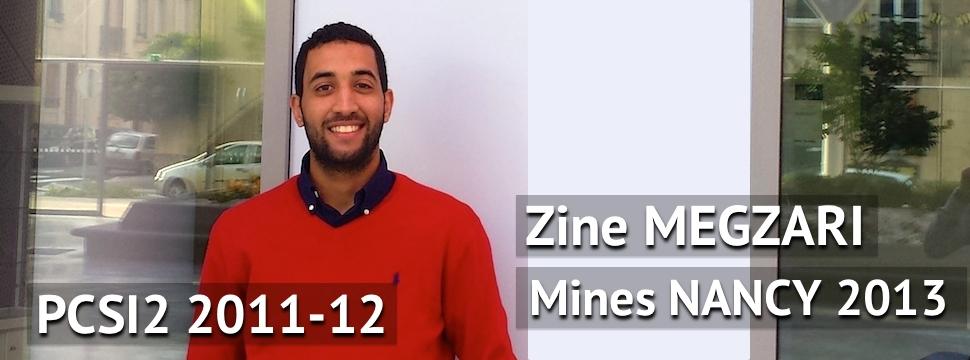 Témoignage de Zine MEGZARI (Mines Nancy 2013)