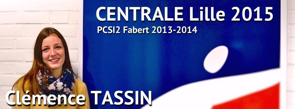 Témoignage de Clémence TASSIN (Centrale Lille 2015)