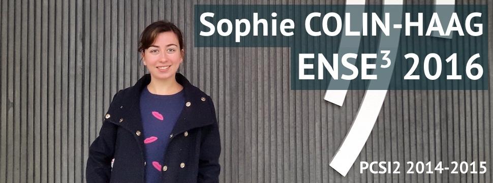 Témoignage de Sophie COLIN-HAAG (ENSE3 2016)